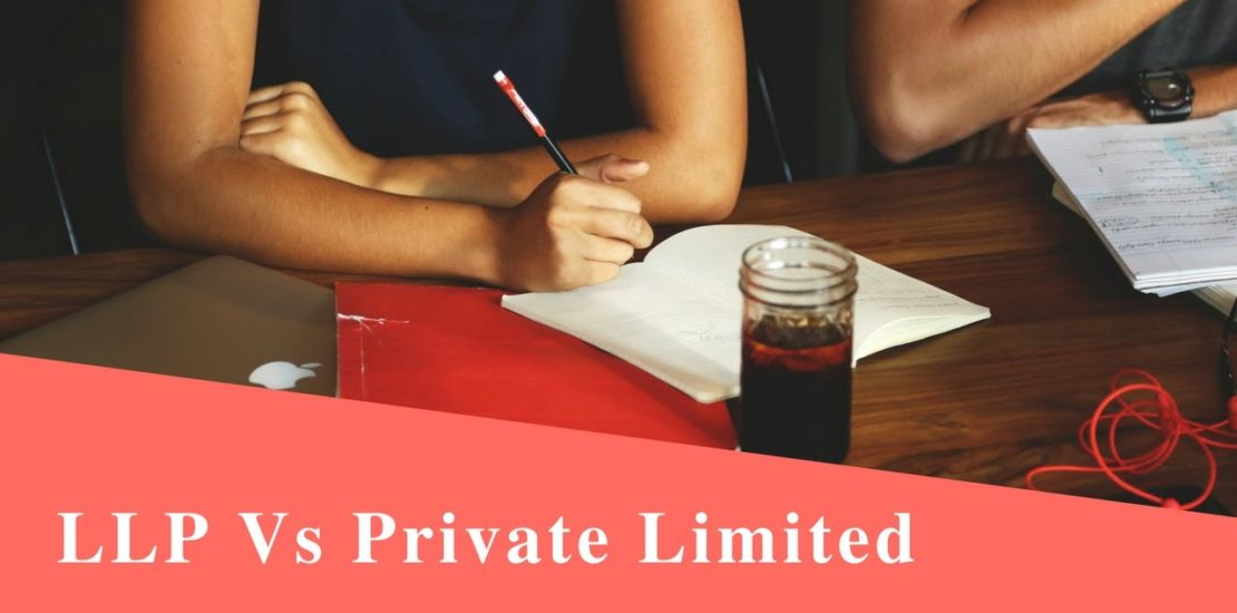 LLP Registration vs Private Limited Company Registration